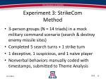experiment 3 strikecom method