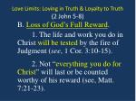 love limits loving in truth loyalty to truth 2 john 5 812