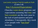 love limits loving in truth loyalty to truth 2 john 5 87