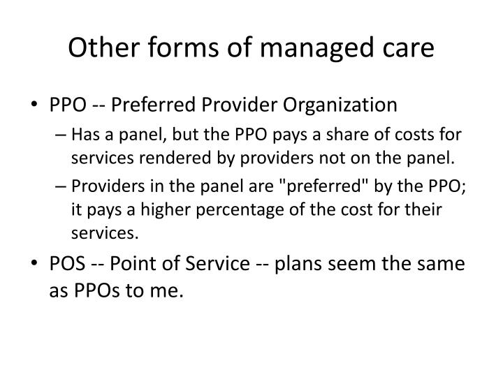 Other forms of managed care
