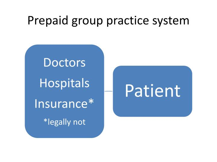 Prepaid group practice system