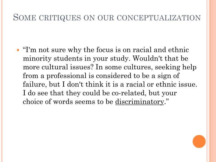 Some critiques on our conceptualization