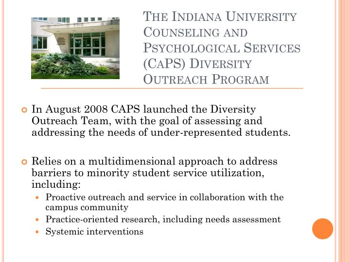 The indiana university counseling and psychological services caps diversity outreach program