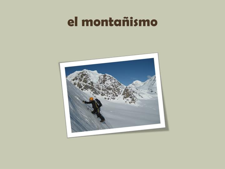 el montañismo
