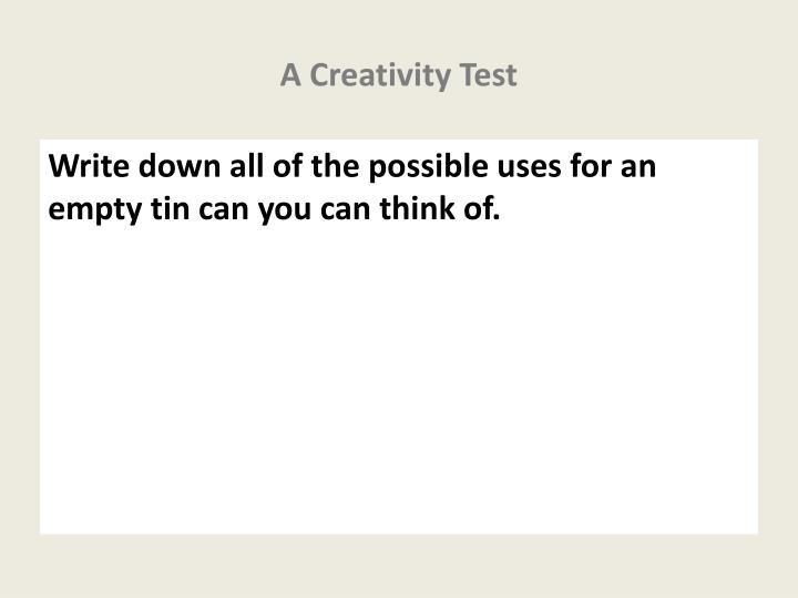 A Creativity Test