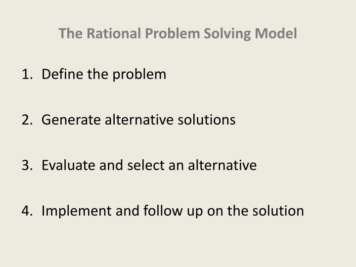 The Rational Problem Solving Model