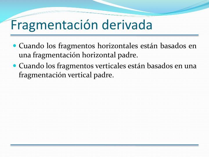 Fragmentación