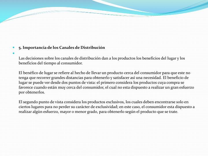 5. Importancia de los Canales de Distribución