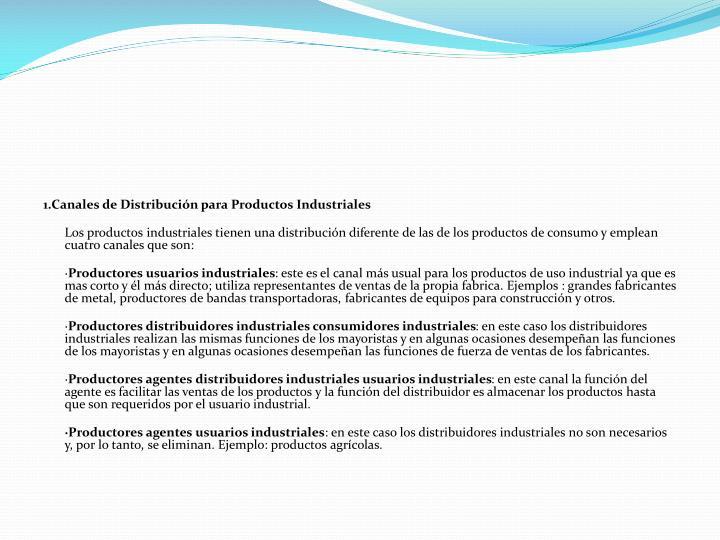 1.Canales de Distribución para Productos Industriales