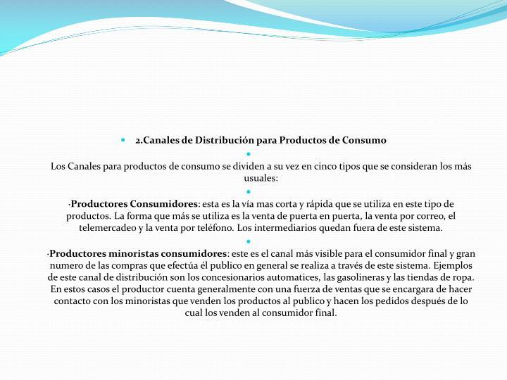 2.Canales de Distribución para Productos de Consumo
