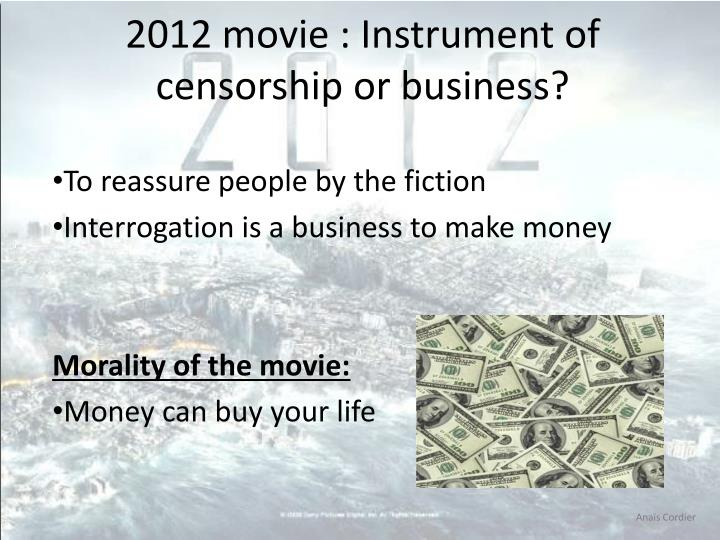 2012 movie : Instrument of censorship or business?