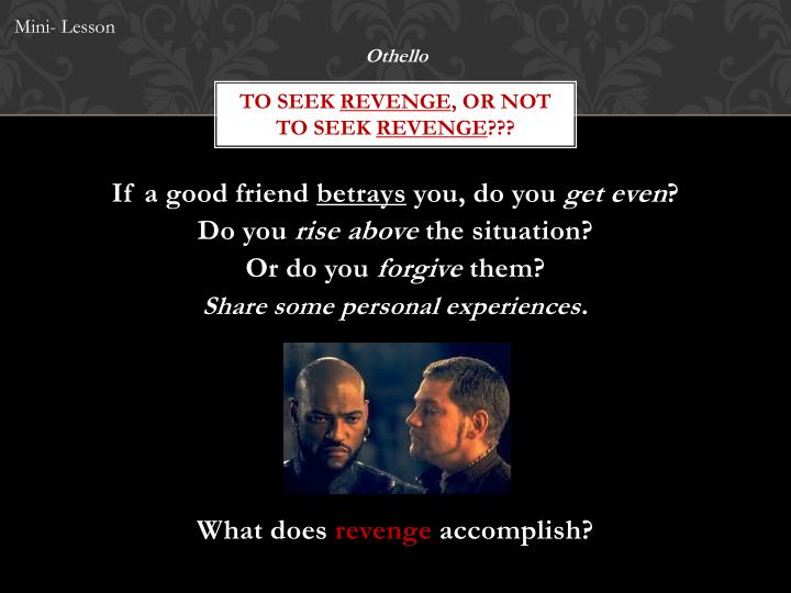 To seek revenge or not to seek revenge