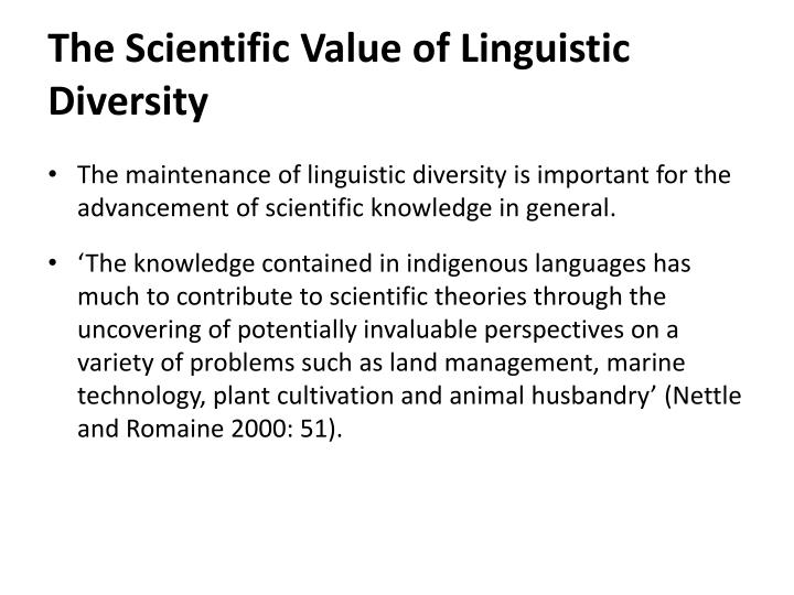 The Scientific Value of