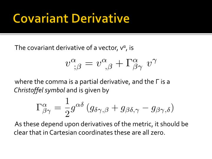 Covariant Derivative