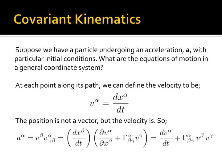 Covariant Kinematics