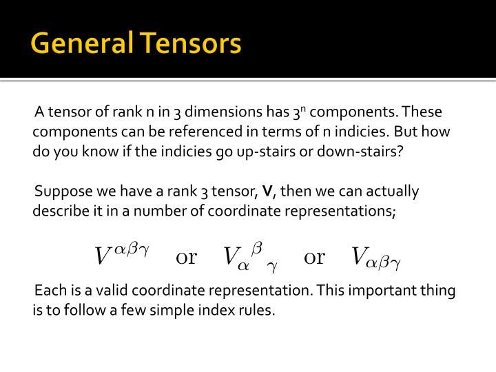 General Tensors