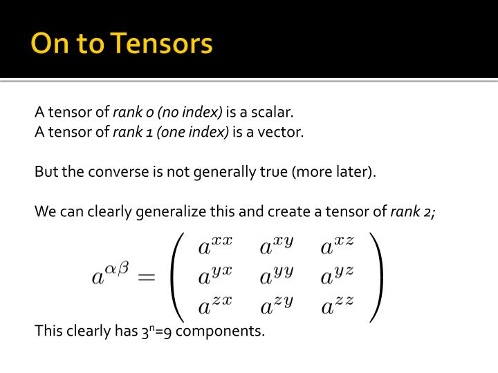 On to Tensors