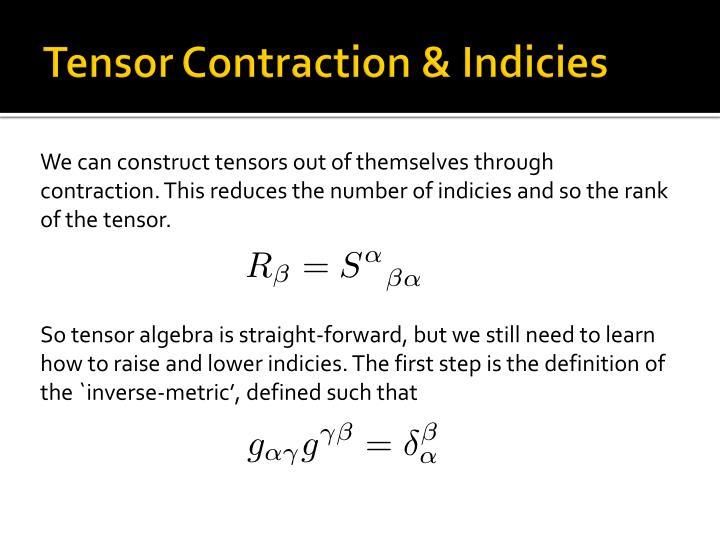 Tensor Contraction &
