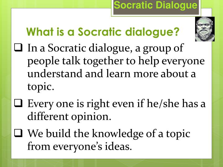 What is a socratic dialogue