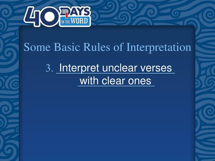 Some Basic Rules of Interpretation