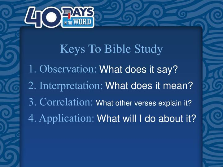 Keys To Bible Study