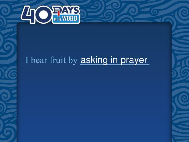 asking in prayer