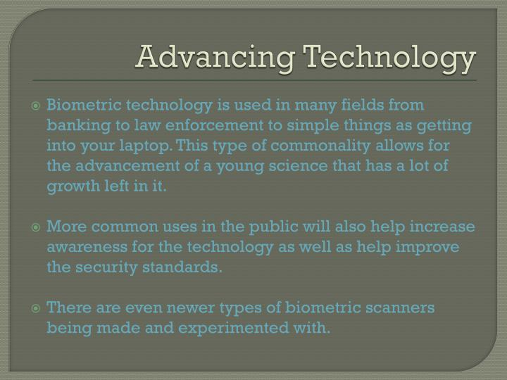 Advancing Technology