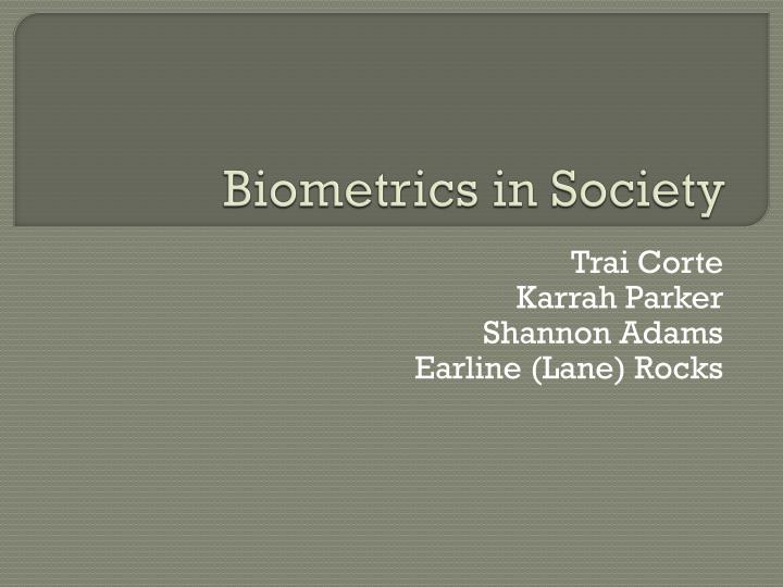 Biometrics in society