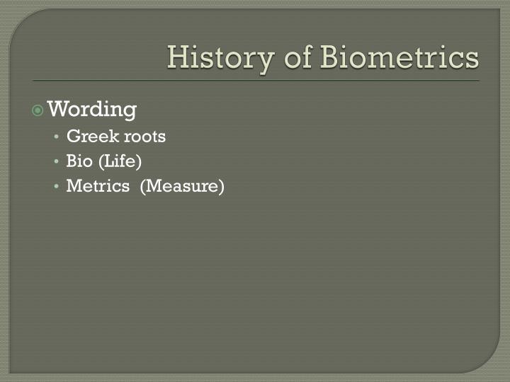 History of Biometrics