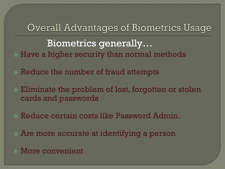 Overall Advantages of Biometrics Usage