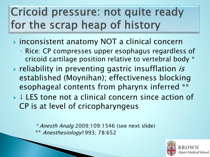 Cricoid pressure: not quite ready for the scrap heap of history
