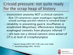 cricoid pressure not quite ready for the scrap heap of history