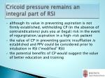 cricoid pressure remains an integral part of rsi