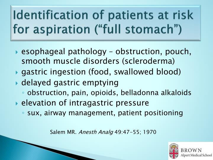 "Identification of patients at risk for aspiration (""full stomach"")"