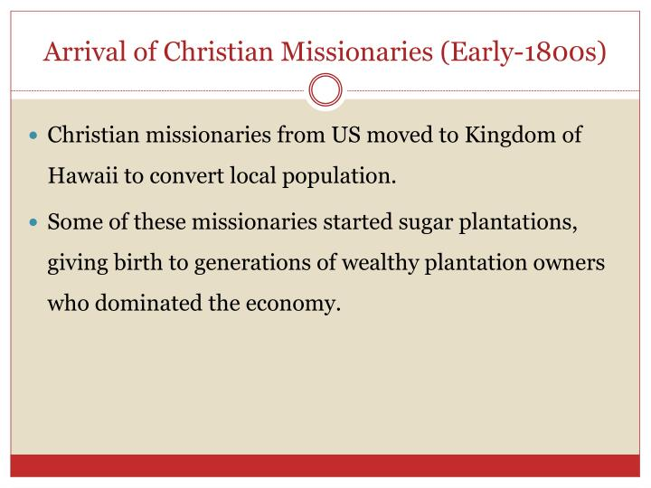 Arrival of Christian Missionaries (Early-1800s)