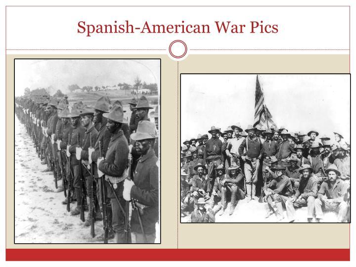 Spanish-American War Pics