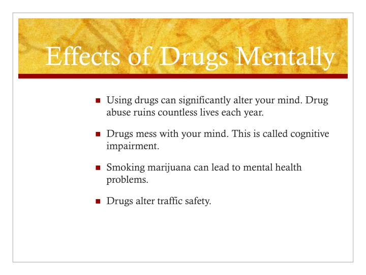 Effects of Drugs Mentally