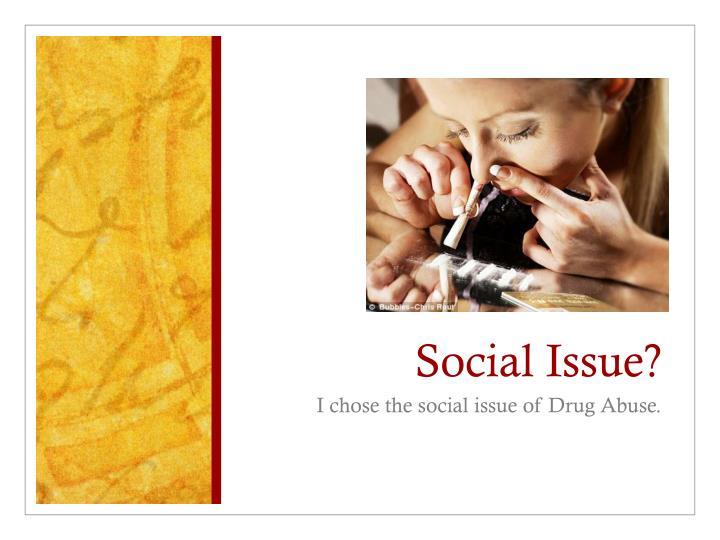 Social Issue?