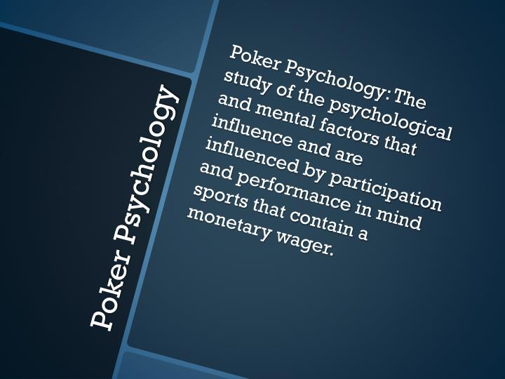 Poker Psychology: The