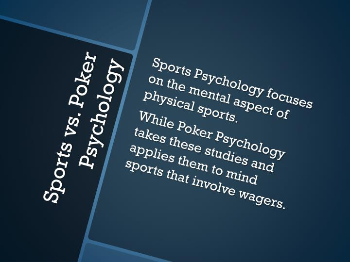 Sports Psychology focuses on the mental aspect of physical sports.