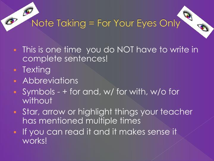 Note Taking = For Your Eyes Only