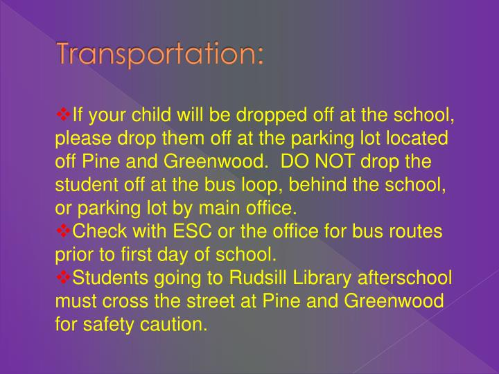 Transportation: