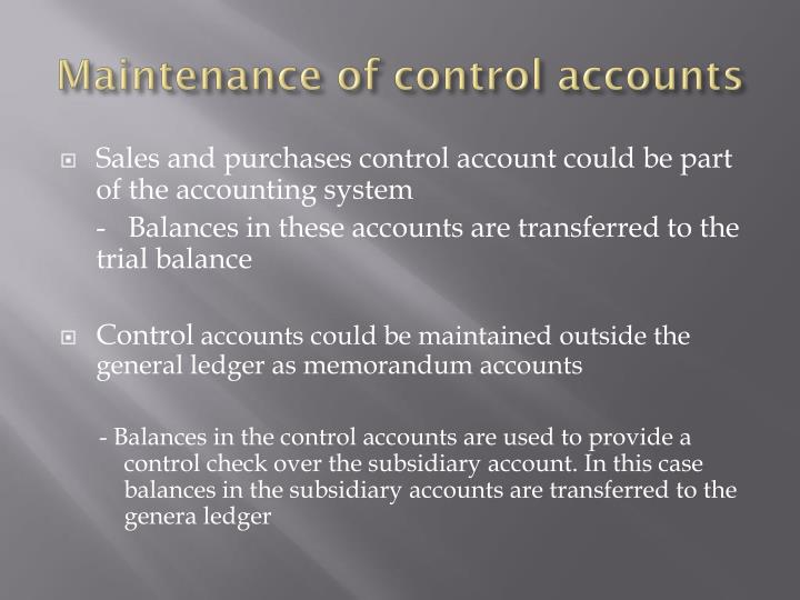 Maintenance of control accounts