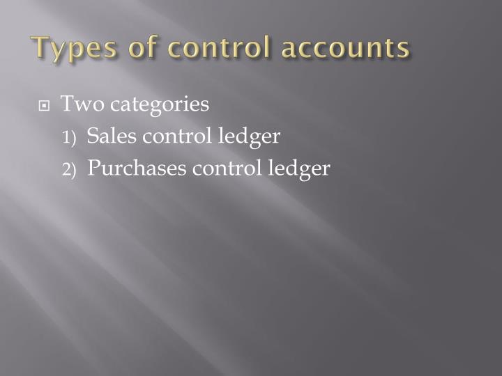 Types of control accounts