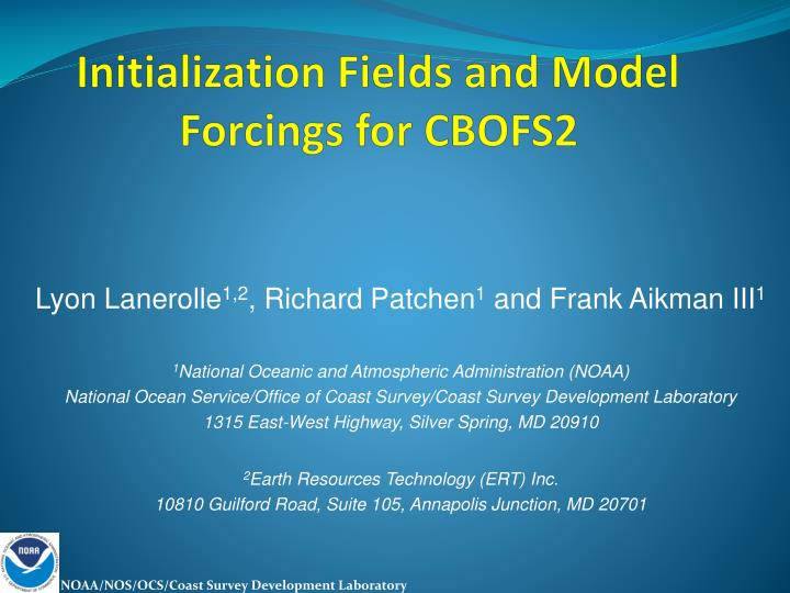 initialization fields and model forcings for cbofs2