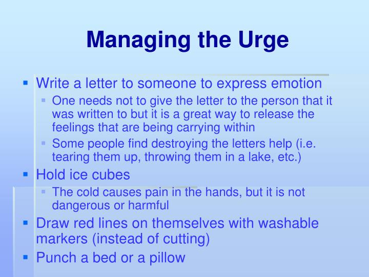 Managing the Urge