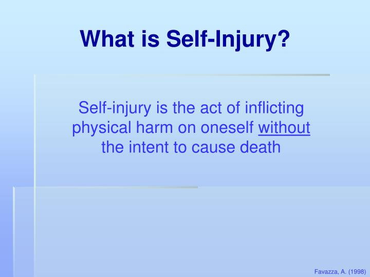 What is Self-Injury?