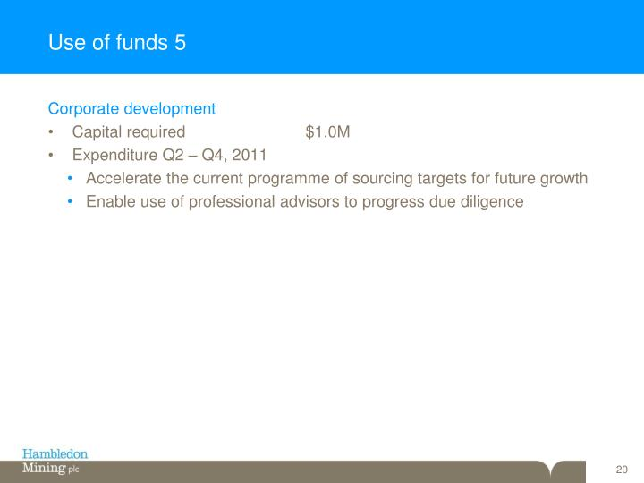 Use of funds 5