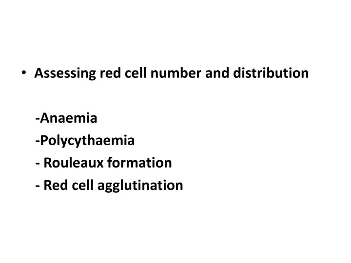 Assessing red cell number and distribution