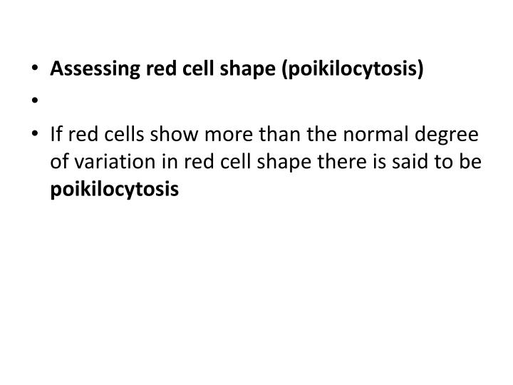 Assessing red cell shape (